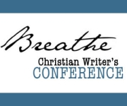 Breathe Christian Writer's Conference