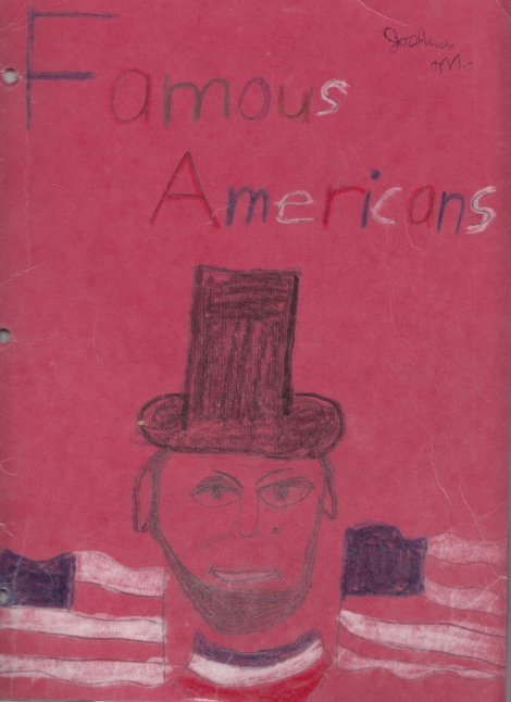 I'm pretty proud of my Abe Lincoln drawing. Why? Because when you look at it, who else could it be than Abe Lincoln?