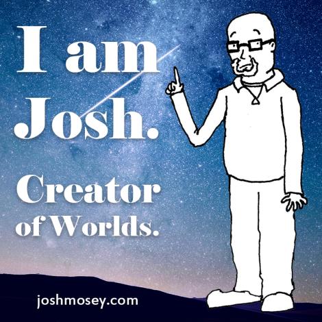 josh_creator_of_worlds